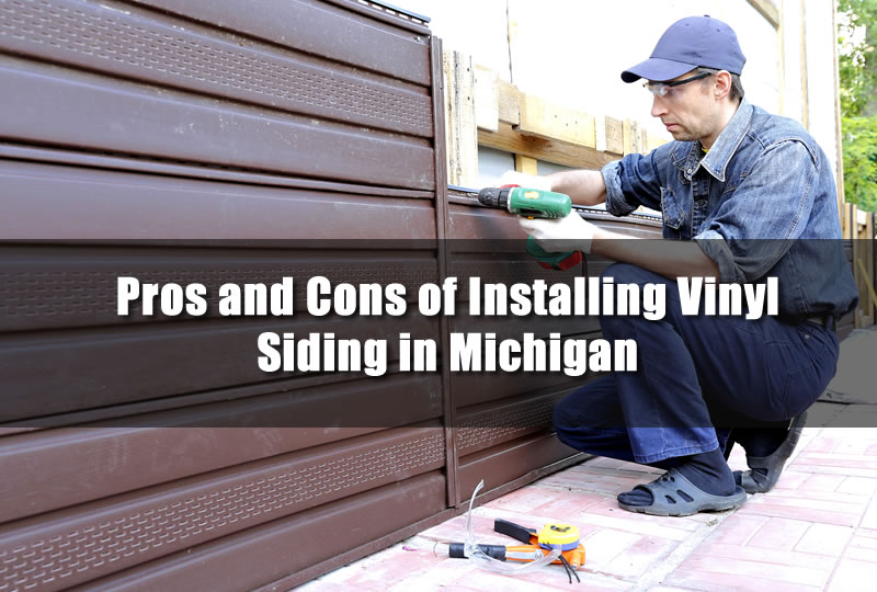 Pros and Cons of Installing Vinyl Siding in Michigan