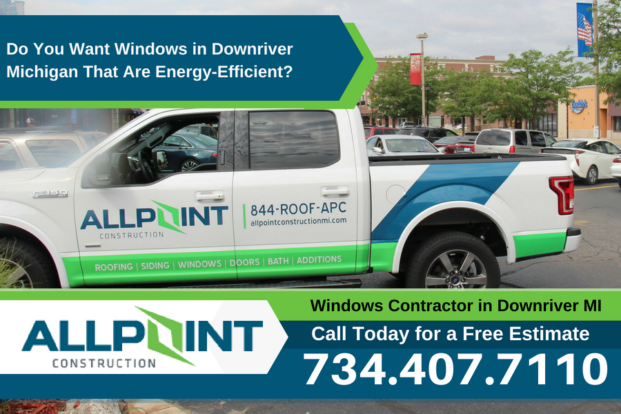 Do You Want Windows in Downriver Michigan That Are Energy-Efficient?