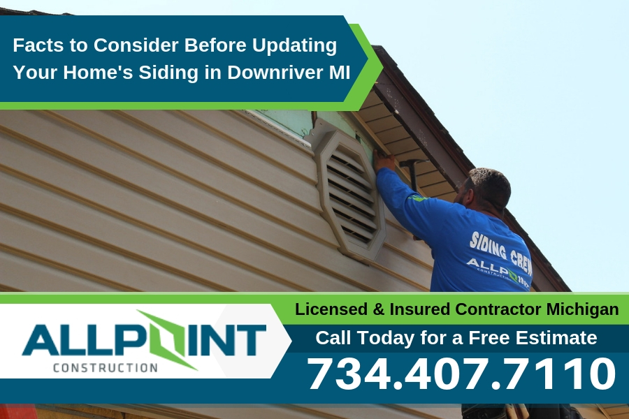 Facts to Consider Before Updating Your Home's Siding in Downriver Michigan