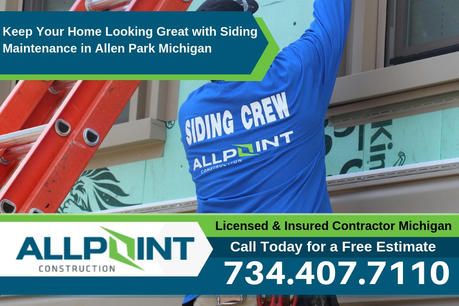 Keep Your Home Looking Great with Siding Maintenance in Allen Park Michigan