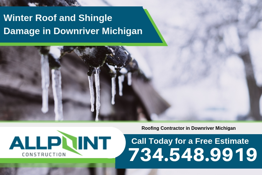 Winter Roof and Shingle Damage in Downriver Michigan
