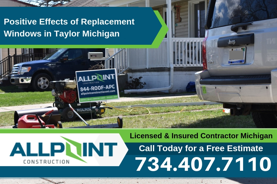Positive Effects of Replacement Windows in Taylor Michigan