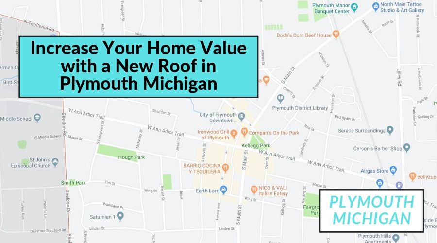 Increase Your Home Value with a New Roof in Plymouth Michigan