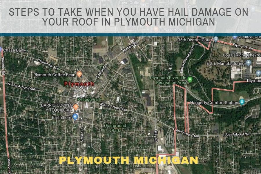 Steps to Take When You Have Hail Damage on Your Roof in Plymouth Michigan