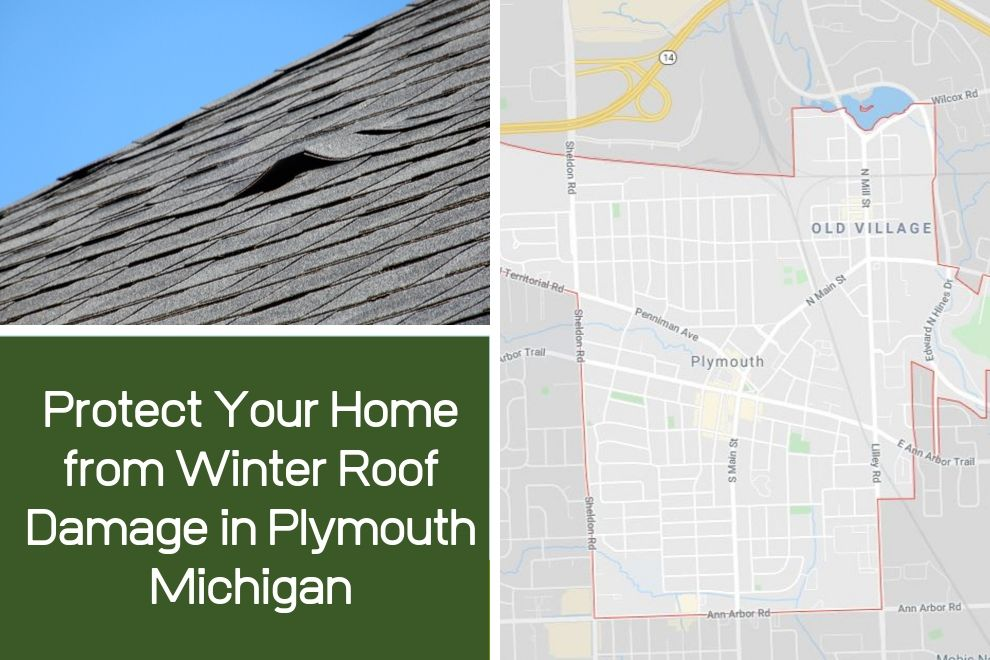 Protect Your Home from Winter Roof Damage in Plymouth Michigan