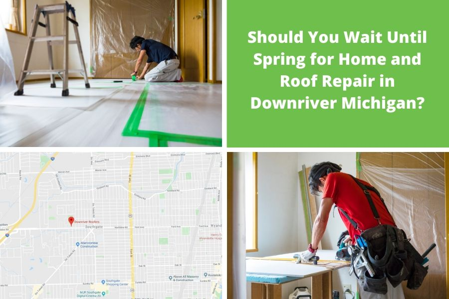 Should You Wait Until Spring for Home and Roof Repair in Downriver Michigan?