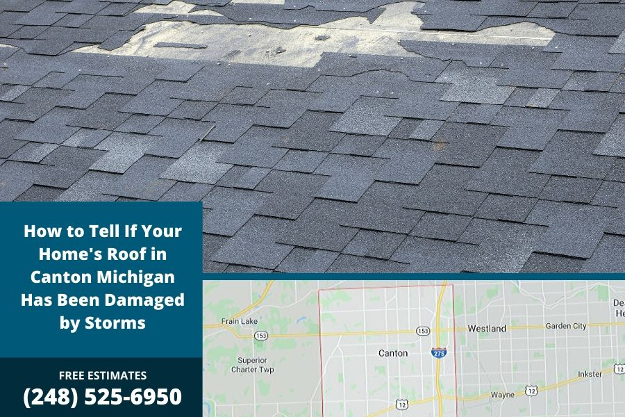 How to Tell If Your Home's Roof in Canton Michigan Has Been Damaged by Storms